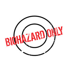 Biohazard only rubber stamp vector