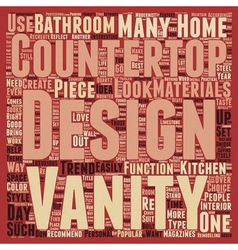 Countertops And Vanities Designers Love text vector image vector image