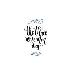 january - three wise men day - venezuela vector image
