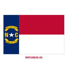 North carolina flag on white background usa state vector