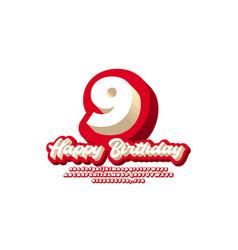 9 year happy birthday celebrate text 3d modern vector