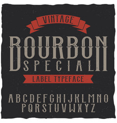 Bourbon label font and sample label design vector