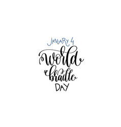 january 4 - world braille day - hand lettering vector image