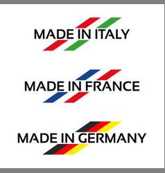 Logos made in italy made in france and germany vector
