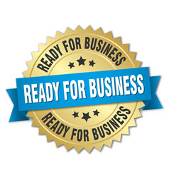 Ready for business 3d gold badge with blue ribbon vector