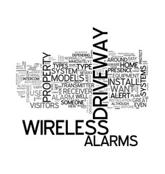 Wireless alarms for your driveway text word cloud vector