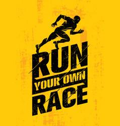 run your own race inspiring active sport creative vector image