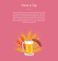 have sip poster with glass beer grilled sausage vector image