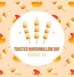 National toasted marshmallow day greeting card vector