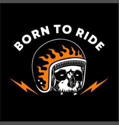 Skull in helmet born to ride vector