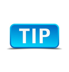 Tip blue 3d realistic square isolated button vector image