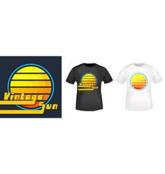vintage sun t-shirt print for t shirts applique vector image