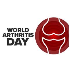 world arthritis day october 12 holiday concept vector image