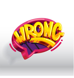wrong speech bubble vector image