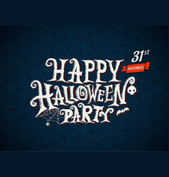 happy halloween party lettering vector image