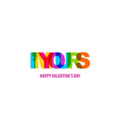 Valentine day quote rainbow text in bright color vector
