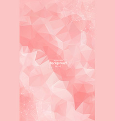 geometric pink polygonal background molecule and vector image
