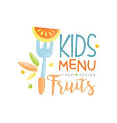 kids fruits menu logo design healthy organic food vector image