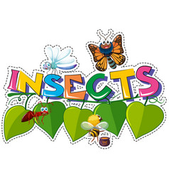 Sticker design for word insects with many bugs vector