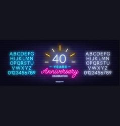 40th anniversary celebration neon sign on dark vector