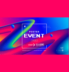 modern design event poster with 3d flow shape vector image