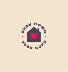 stay home stay safe logo icon house vector image