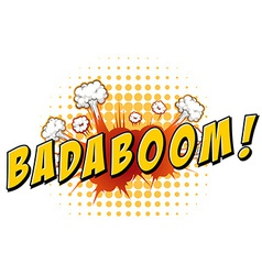 Badaboom vector