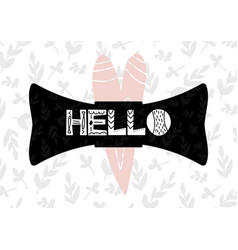 card with lettering hello in scandinavian style vector image