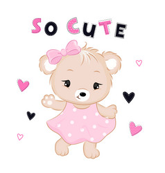 Cute bear in dress with text and hearts vector