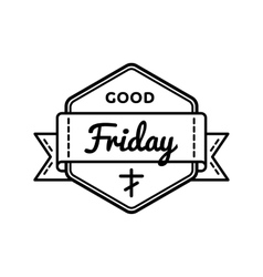Good Friday holiday greeting emblem vector