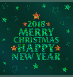 merry christmas 2018 and happy new year text vector image