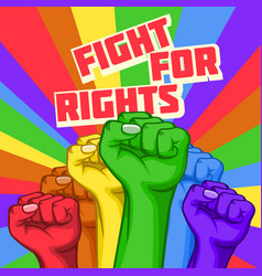 Fight for rights poster with raised hands vector