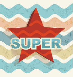 super star label on waves background retro vector image