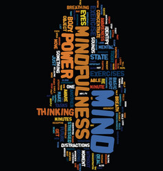 mind power through mindfulness text background vector image