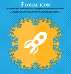Rocket icon sign Floral flat design on a blue vector image