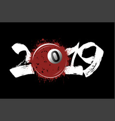 abstract number 2019 and billiard ball from blots vector image