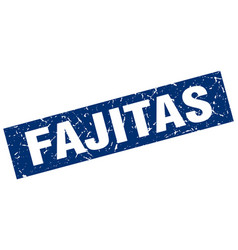 square grunge blue fajitas stamp vector image