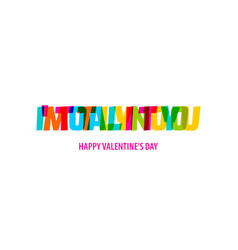 valentine day quote rainbow text in bright color vector image