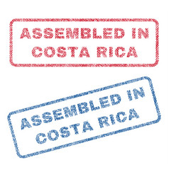 Assembled in costa rica textile stamps vector