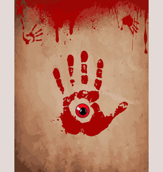 Bloody hand print with red eye inside on the old vector