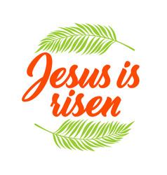 easter jesus christ is risen vector image