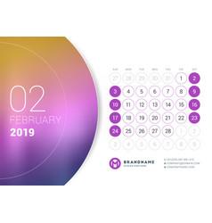 february 2019 desk calendar for 2019 year design vector image