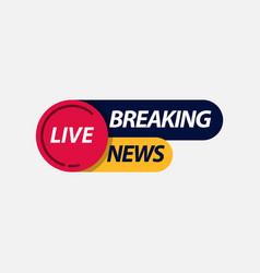 Breaking news live tv label logo template design vector