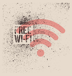 free wi-fi vintage stencil spray grunge poster vector image