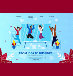 From idea to business cheerful businesspeople vector