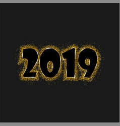 happy new year 2019 - new year shining golden vector image