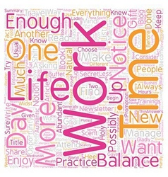 Work Life Balance The Gift Of Too Much To Do text vector image