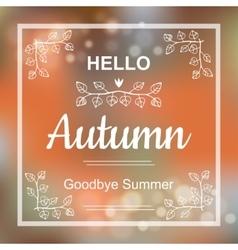 Hello Autumn card design vector image vector image