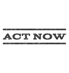 Act Now Watermark Stamp vector