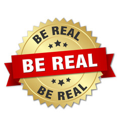 be real round isolated gold badge vector image